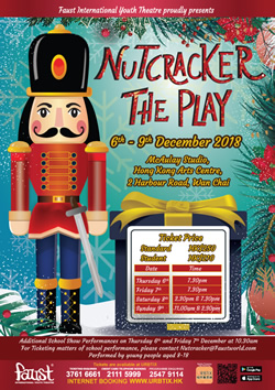 Main poster of Faust International Youth Theatre's production of Nutcracker The Play